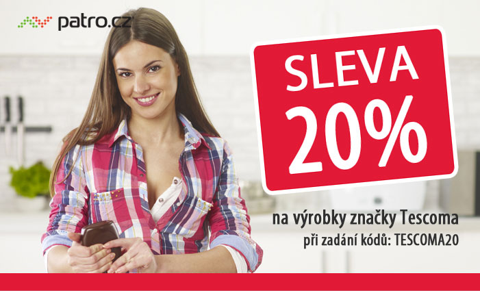 Sleva 20 % na výrobky značky Tescoma při zadání kódů: TESCOMA20